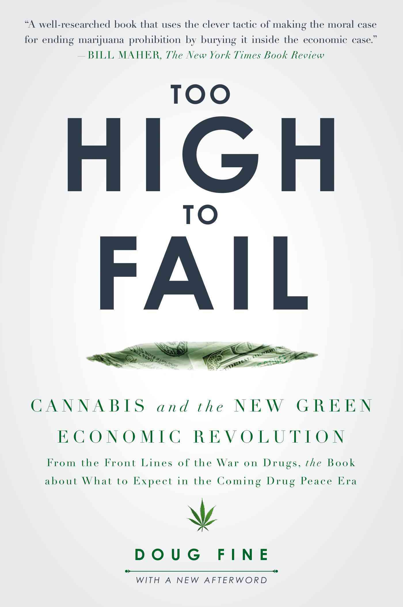 Too High to Fail By Fine, Doug